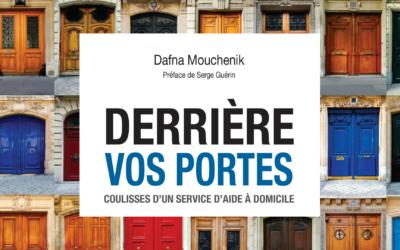 Sortie du livre : «Derrière vos portes, Coulisses d'un service d'aide à domicile»